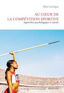Au cœur de la compétition sportive
