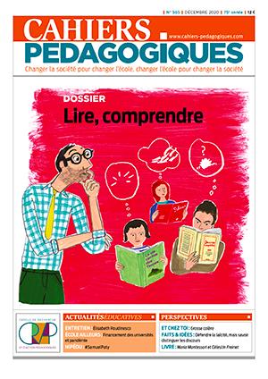 Cahiers Pédagogiques, N°565 - Décembre 2020 - Lire, comprendre