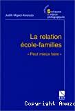 La relation école - familles