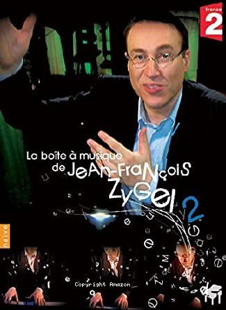 La boîte à musique de Jean-François Zygel. 2