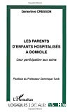 Les parents d'enfants hospitalisés à domicile