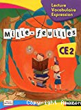 Mille-feuilles : Lecture expression CE2