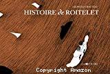Histoire de Roitelet