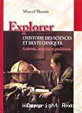 Explorer l'histoire des sciences et des techniques