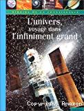 L'univers, voyage dans l'infiniment grand
