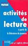 Activités de lecture à partir de la littérature de jeunesse