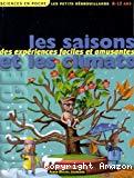 Les saisons et les climats : des expériences faciles et amusantes
