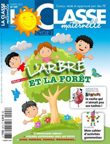 La classe maternelle, N°297 - mars 2021 - L'arbre et la forêt