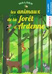 Les animaux de la forêt d'Ardenne