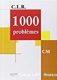 1000 problèmes. CM