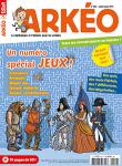 N° 253 - Juillet - Août 2017 - Un numéro spécial jeux ! (Bulletin de Arkéo Junior, N° 253 [05/07/2017])