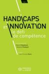 Handicaps et innovation : le défi de compétence