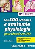 Les 100 schémas d'anatomie physiologie pour réussir en IFSI