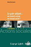 Le pair-aidant : un nouvel acteur du travail social ?