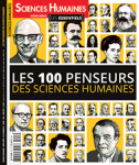 N°3H - Avril-Mai 2018 - Les 100 penseurs des sciences humaines (Bulletin de Sciences humaines. Hors série, N°3H [01/04/2018])
