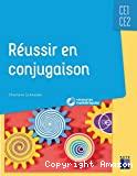 Réussir en conjugaison CE1-CE2