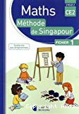 Maths méthode de Singapour. CE2, cycle 2 : fichier 1
