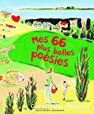 Mes 66 plus belles poésies