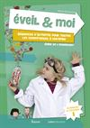 Eveil & Moi. Sciences & Techno 1. Guide de l'enseignant