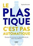 Le plastique, c'est pas automatique !