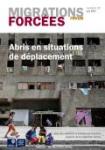 Migrations forcées, N°55 - Juin 2017 - Abris en situations de déplacement