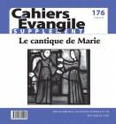 Cahiers Evangile, N° 176 - Supplément - Juin 2016 - Le cantique de Marie
