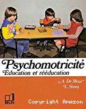 Psychomotricité : éducation et rééducation