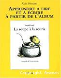 La soupe à la souris d'Arnold Lobel