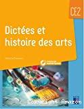 Dictées et histoire des arts