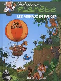 Professeur planète : les animaux en danger
