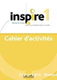 Inspire 1 : cahier d'activités