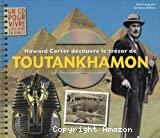 Howard Carter découvre le trésor de Toutankhamon