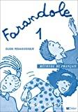 Farandole 1. Méthode de français : Guide pédagogique