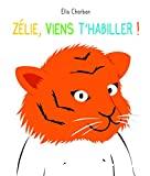 Zélie, viens t'habiller !