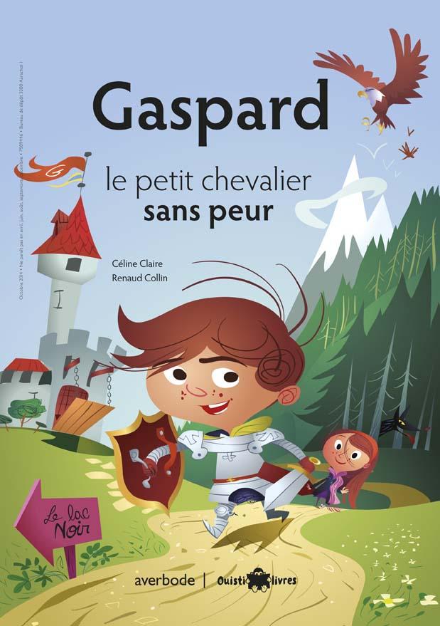 Gaspard, le petit chevalier sans peur