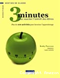 3 minutes pour susciter l'intérêt des élèves
