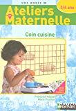 Coin cuisine avec les 3/4 ans