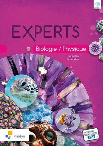 Experts 2e année. Biologie - physique.