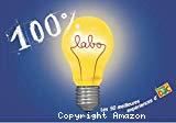 100 % labo : les 50 meilleures expériences d'Images Doc