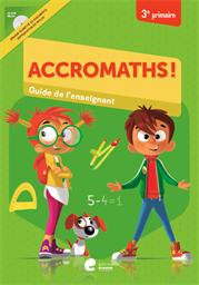 Accromaths! 3e primaire : guide de l'enseignant