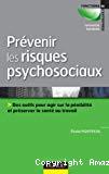 Prévenir les risques psychosociaux