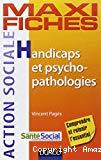 Handicaps et psycho-pathologies