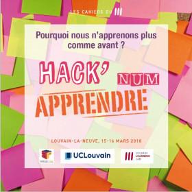 Hack'Apprendre Numérique. Pourquoi nous n'apprenons plus comme avant ?