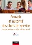 Pouvoir et autorité des chefs de service dans le secteur social et médico-social