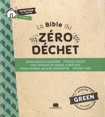 La bible du zéro déchet