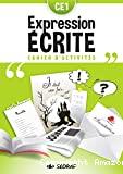 Expression écrite. Cahier d'activités. CE1.