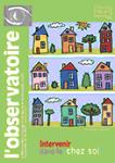 L'intervention à domicile : une pratique professionnelle sous tension