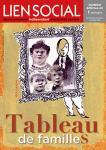 n°1263 - 10 décembre 2019 au 6 janvier 2020 - Tableau de familles (Bulletin de Lien social, n°1263 [10/12/2019])
