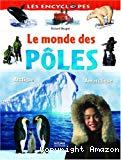 Le monde des pôles : Arctique - Antarctique