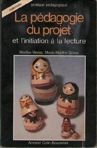 La pédagogie du projet et l'initiation à la lecture